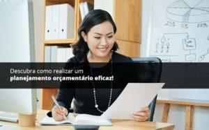 Descubra Como Realizar Um Planejamento Orcamentario Eficaz Psot 1 Organização Contábil Lawini - Contabilidade em Brasília - DF | C & V Contadores Associados