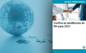 Confira As Tendencias Do Rh Para 2021 Organização Contábil Lawini - Contabilidade em Brasília - DF | C & V Contadores Associados