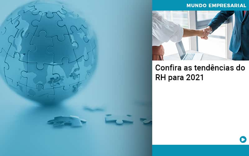 Confira As Tendencias Do Rh Para 2021 Organização Contábil Lawini - Contabilidade em Brasília - DF   C & V Contadores Associados