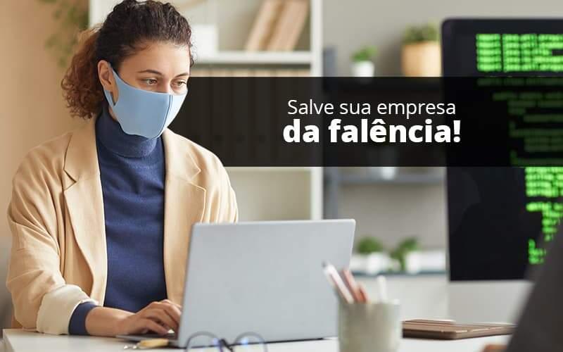 Lei De Falencias E Recuperacao Judicial O Que Voce Precisa Saber Organização Contábil Lawini - Contabilidade em Brasília - DF   C & V Contadores Associados